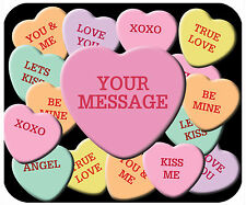 MOUSE PAD CUSTOM THICK MOUSEPAD-VALENTINE CANDY HEARTS - ADD YOUR TEXT