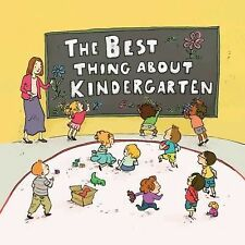The Best Thing about Kindergarten by Jennifer Lloyd (2013, Hardcover)