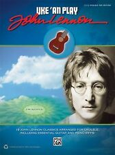 Ukulele Uke 'An Play John Lennon Easy Tab Edition Book NEW!