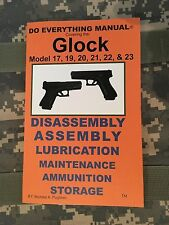 Glock Model 17, 19, 20, 21, 22 & 23 Do Everything Manual Jem Enterprises