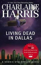 Living Dead in Dallas (Sookie Stackhouse/True Blood, Book 2) Harris, Charlaine