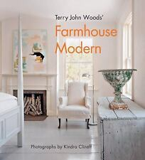 Terry John Woods' Farmhouse Modern, Woods, Terry John, New Book