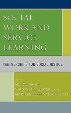 Social Work and Service Learning: Partnerships for Social Justice-ExLibrary