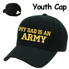 YOUTH CHILDREN KIDS SIZE CAP HAT **MY DAD IS AN ARMY** U.S. ARMY SON & DAUGHTER