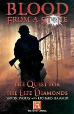 NEW - Blood from a Stone: The Quest for the Life Diamonds