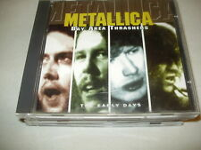 METALLICA - BAY AREA THRASHERS - THE EARLY DAYS raro CD UK perfetto !!