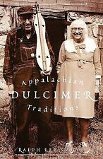 American Folk Music and Musicians: Appalachian Dulcimer Traditions 2 by Ralph...