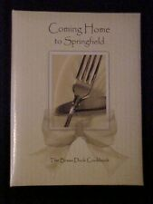 Coming Home to Springfield, The Brass Duck Cookbook OH