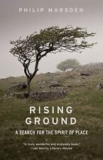 Rising Ground : A Search for the Spirit of Place by Philip Marsden (2016,...