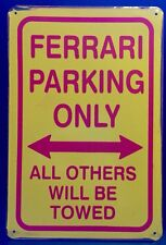 Ferrari Parking Only Metal Sign /  Vintage Garage Wall Decor (30 x 20cm)