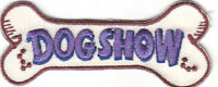"""""""DOG SHOW"""" PATCH - DOGS - PETS - PUPPIES -LOVE / Iron On Embroidered Applique"""