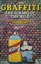 Graffiti: The Scrawl of the Wild by Roger Kilroy & McLachlan (Paperback)