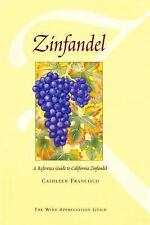 Zinfandel: A Reference Guide to California Zinfandel-ExLibrary