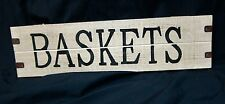 Baskets Primative Wooden Hand Painted Sign White Black