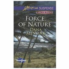 FORCE OF NATURE by Dana Mentink (Dec 2013 Harlequin Love Inspired Suspense)