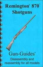 Remington 870 Pump Shotguns Gun-Guide Manual NEW ©2016 Direct From Publisher