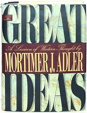 THE GREAT IDEAS: A LEXICON OF WESTERN THOUGHT - MORTIMER J. ADLER