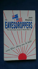 EAVESDROPPERS The Best Kept Secret of World War 2 JACK BLEAKLEY Signed RARE