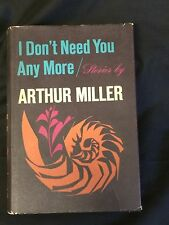 Arthur Miller I Don't Need You Any More Signed Autograph 1st Edition HB Book