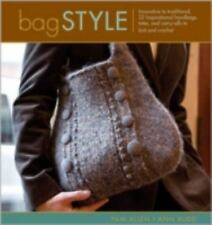 Bag Style: 20 Inspirational Handbags, Totes, and Carry-alls to Knit an-ExLibrary
