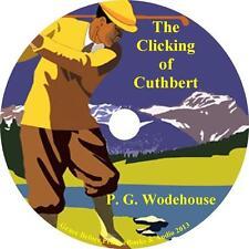 The Clicking of Cuthbert, P G Wodehouse Golf Short Stories Audiobook 6 Audio CDs