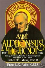 Saint Alphonsus Liguori Doctor of the Church Fr. Miller  Reprint from 1940