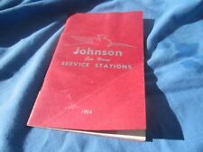 1956 JOHNSON SEA HORSE SERVICE STATIONS BOOKLET OUTBOARD MOTOR PAMPHLET MANUAL