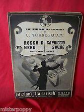TORREGGIANI Rosso e nero + Capriccio Swing 1948 Spartiti JAZZ