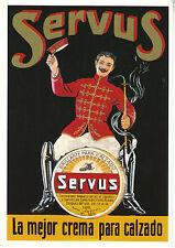 """Carte Publicitaire """" Crema Para Calzado """" Servus """" Neuve"""