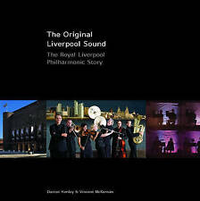 The Original Liverpool Sound: The Royal Liverpool Philharmonic Story, Vincent Mc