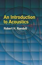 Dover Books on Physics Ser.: An Introduction to Acoustics by Robert H....
