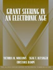 Grant Seeking in an Electronic Age (Part of the Allyn & Bacon Series in Techni..