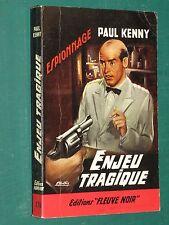 """Enjeu tragique Paul KENNY """"Fleuve Noir"""" n° 176"""