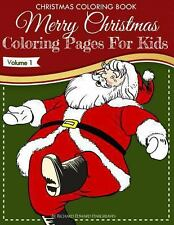 Christmas Coloring Book - Merry Christmas Coloring Pages for Kids - Volume 1...