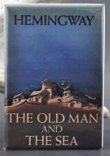 "The Old Man and the Sea 2"" X 3"" Fridge / Locker Magnet. Ernest Hemingway"