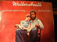 WALTER HEATH You Know Your Wrong Don't Ya Brother orig 1974 soul r&b LP SEALED