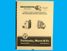 Fairbanks Morse Magneto Instruct & Parts Manual for Wisconsin  FM-X Mags *408