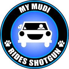 My Mudi Rides Shotgun Sticker Decal