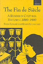 The Fin de Siècle: A Reader in Cultural History, c.1880-1900, , New Condition