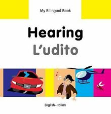 My Bilingual Book?Hearing (English?Italian), Milet Publishing, New Books