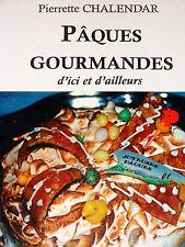 PÂQUES GOURMANDES Cuisine Recettes