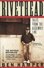 Rivethead: Tales from the Assembly Line by Hamper, Ben, Good Book