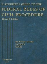 A Student's Guide to the Federal Rules of Civil Procedure, John B. Corr, William