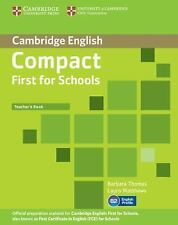 Compact First for Schools Teacher's Book, Matthews, Laura, Thomas, Barbara, Very