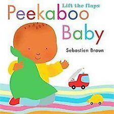 Peekaboo Baby by Sebastian Braun (2012, Board Book)