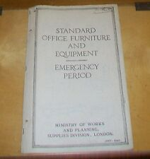 STANDARD OFFICE FURNITURE & EQUIPMENT EMERGENCY PERIOD MINISTRY OF WORKS 1942
