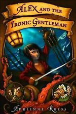 Alex and the Ironic Gentleman by Kress, Adrienne