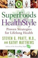 Superfoods Healthstyle by Kathy Matthews, Steven G. ...