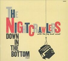 Night Crawlers Down In The Bottom CD