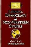 Liberal Democracy in Non-Western States (World Social Systems), Dennis Austin, G